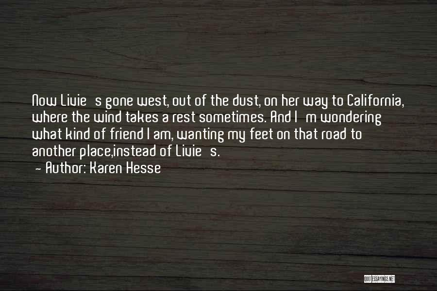 One Of A Kind Best Friend Quotes By Karen Hesse