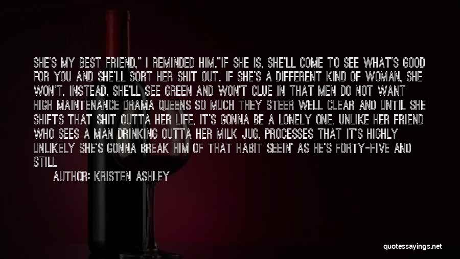 One Of A Kind Best Friend Quotes By Kristen Ashley