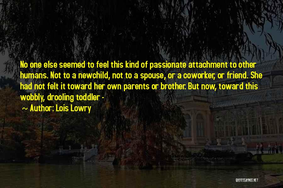One Of A Kind Best Friend Quotes By Lois Lowry