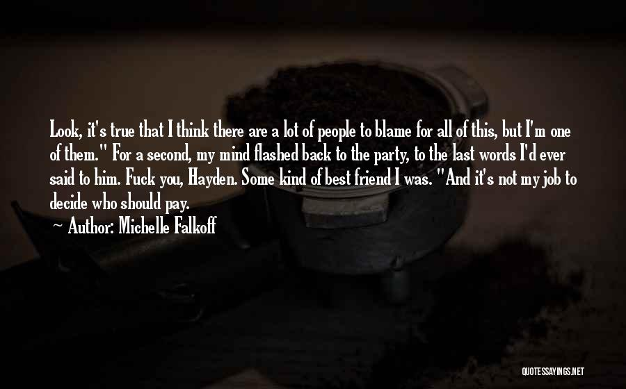 One Of A Kind Best Friend Quotes By Michelle Falkoff