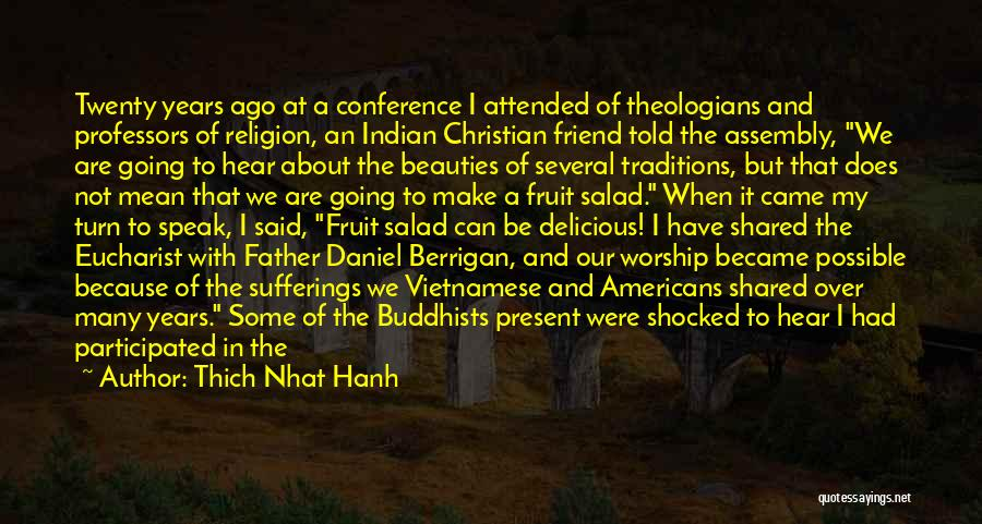 One Of A Kind Best Friend Quotes By Thich Nhat Hanh
