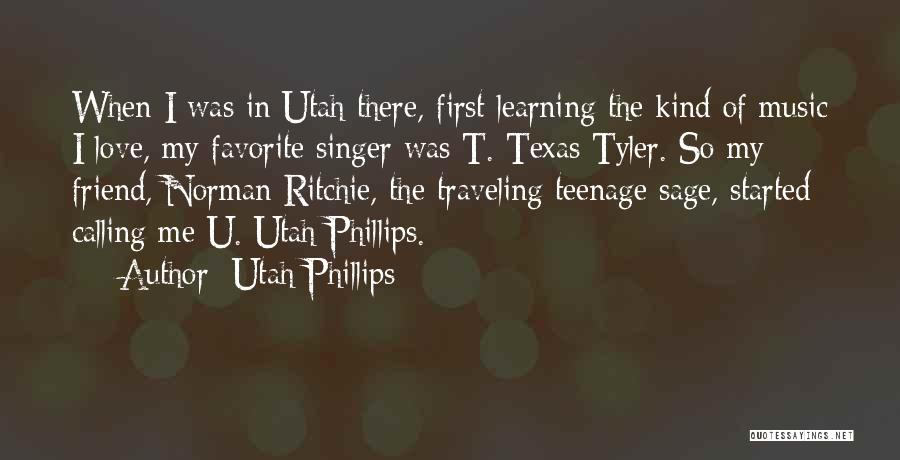 One Of A Kind Best Friend Quotes By Utah Phillips