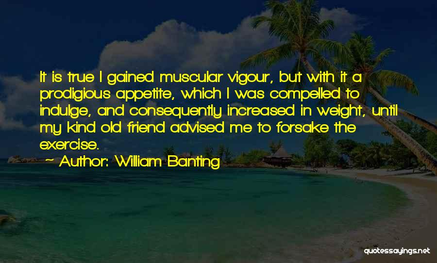 One Of A Kind Best Friend Quotes By William Banting