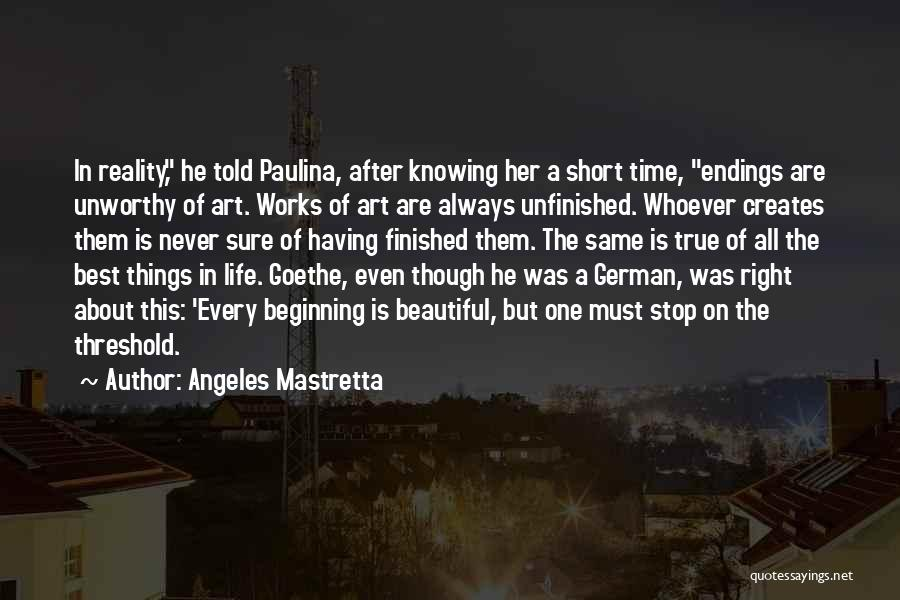 One Of The Best Things In Life Quotes By Angeles Mastretta