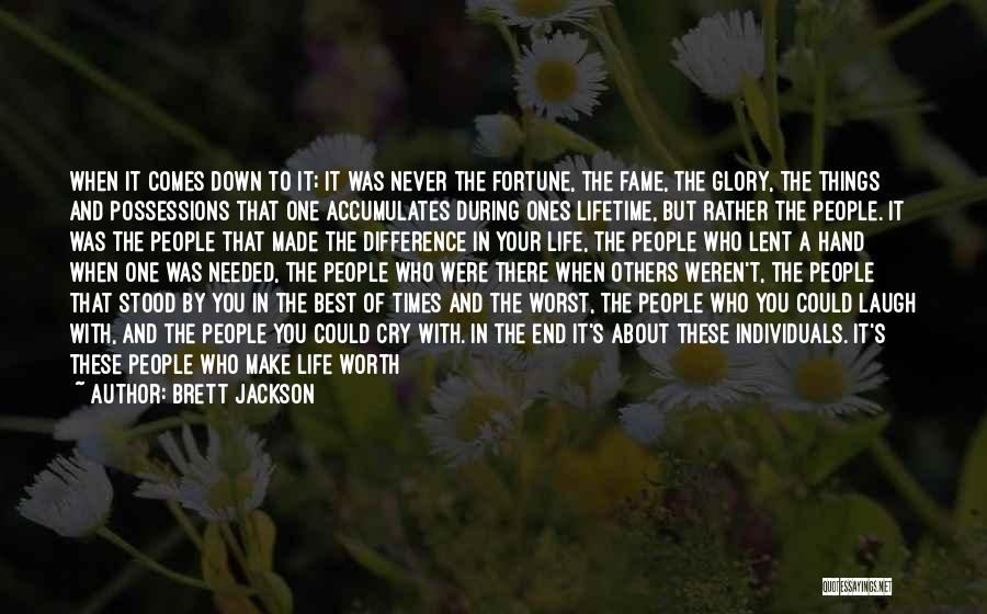 One Of The Best Things In Life Quotes By Brett Jackson