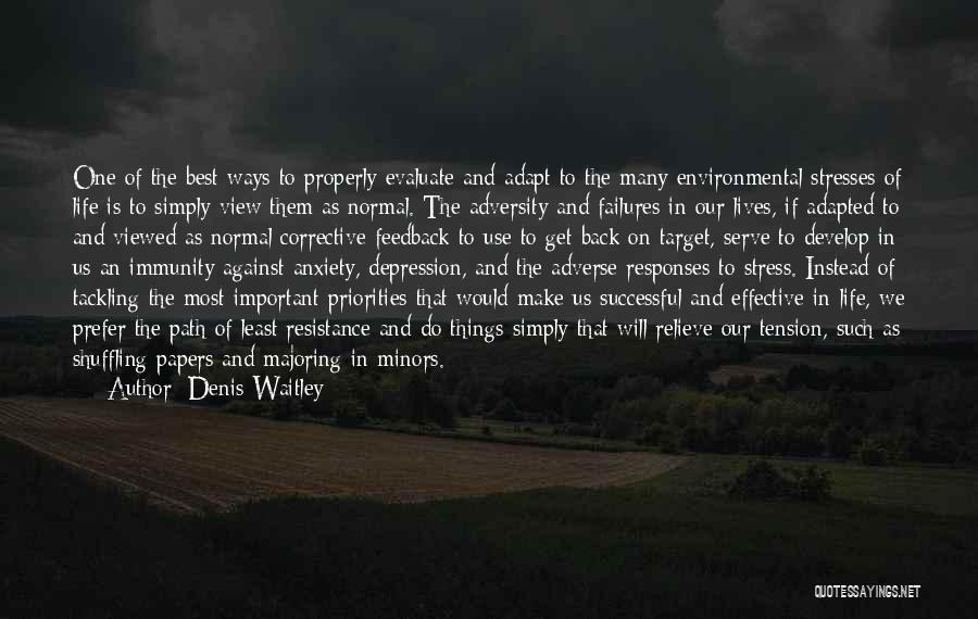 One Of The Best Things In Life Quotes By Denis Waitley