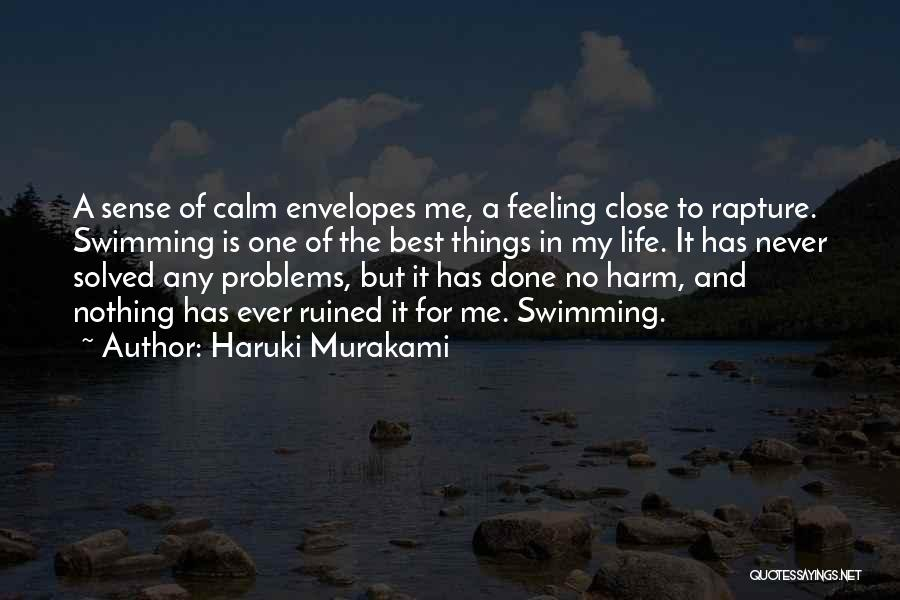 One Of The Best Things In Life Quotes By Haruki Murakami