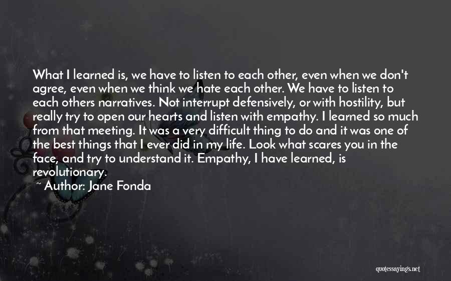 One Of The Best Things In Life Quotes By Jane Fonda