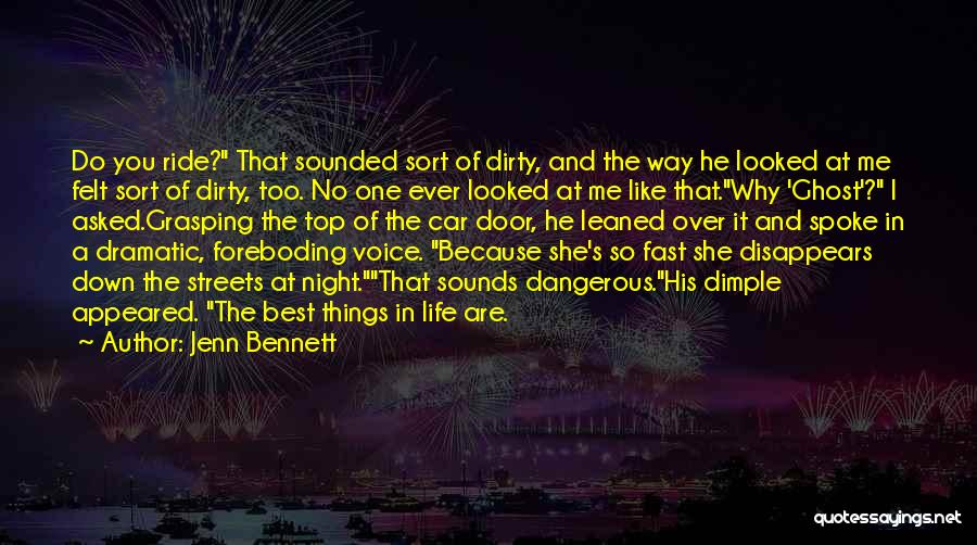 One Of The Best Things In Life Quotes By Jenn Bennett