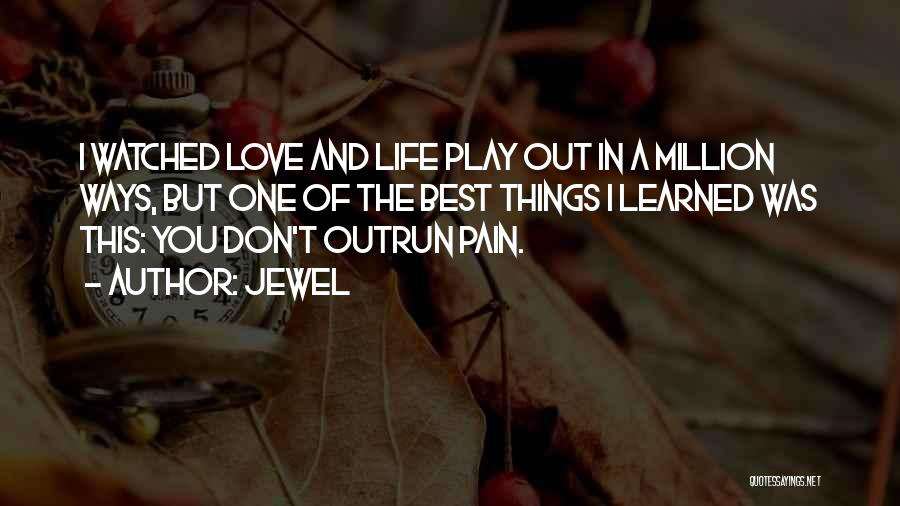 One Of The Best Things In Life Quotes By Jewel