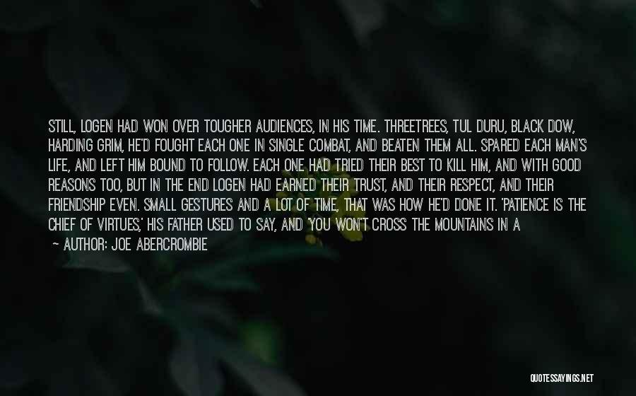 One Of The Best Things In Life Quotes By Joe Abercrombie