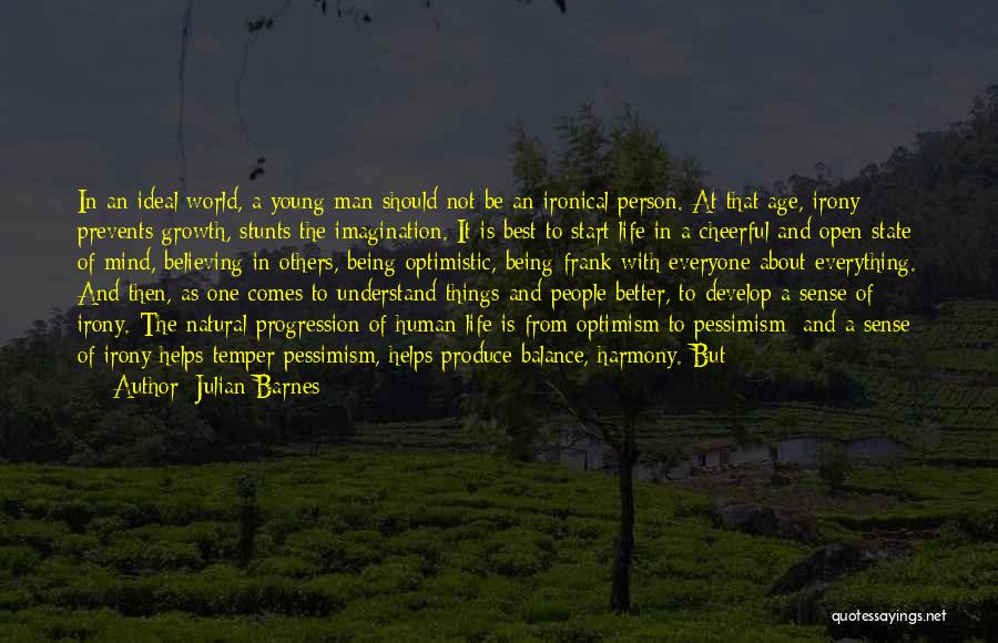 One Of The Best Things In Life Quotes By Julian Barnes