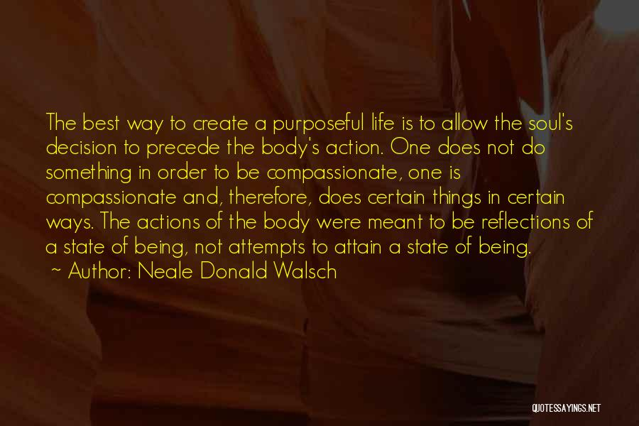 One Of The Best Things In Life Quotes By Neale Donald Walsch