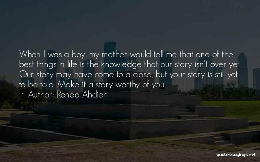 One Of The Best Things In Life Quotes By Renee Ahdieh