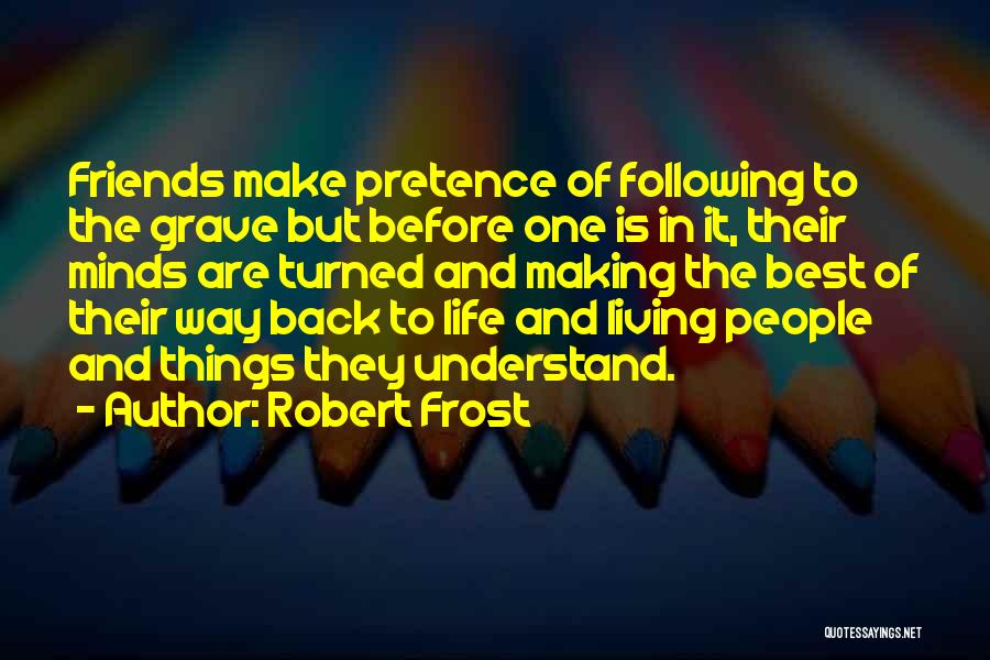 One Of The Best Things In Life Quotes By Robert Frost