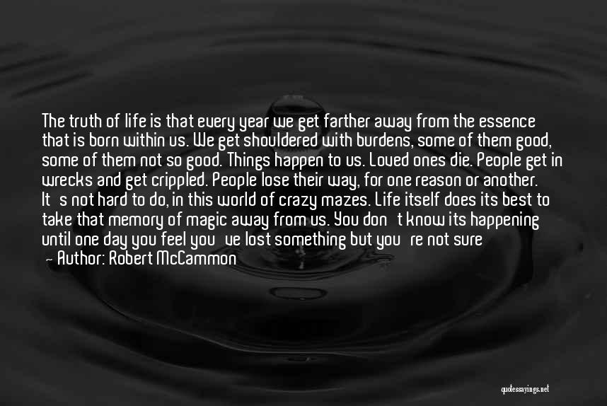 One Of The Best Things In Life Quotes By Robert McCammon