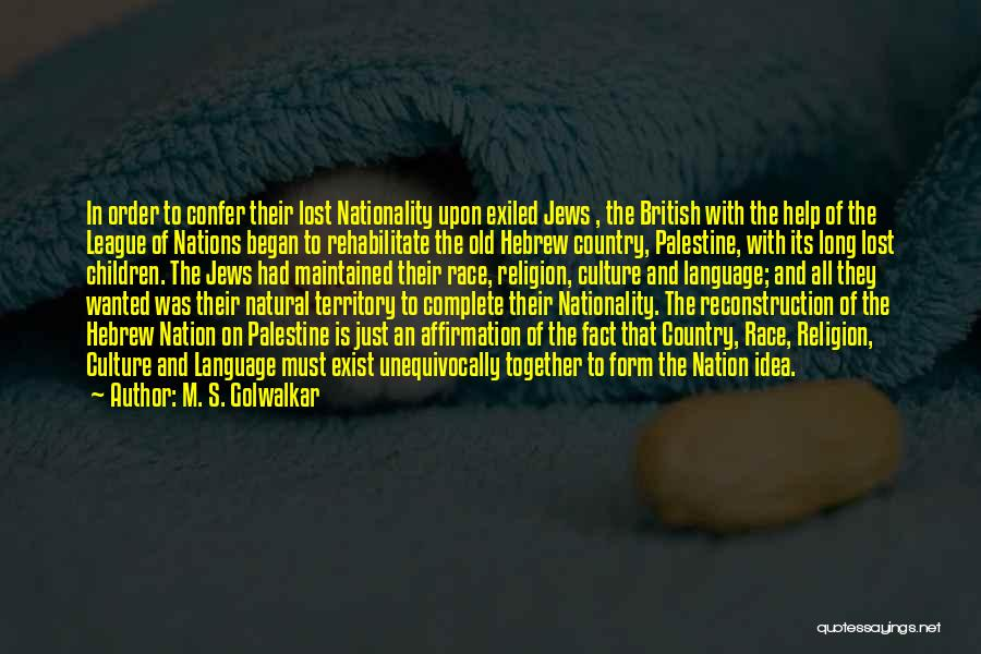 One Palestine Complete Quotes By M. S. Golwalkar