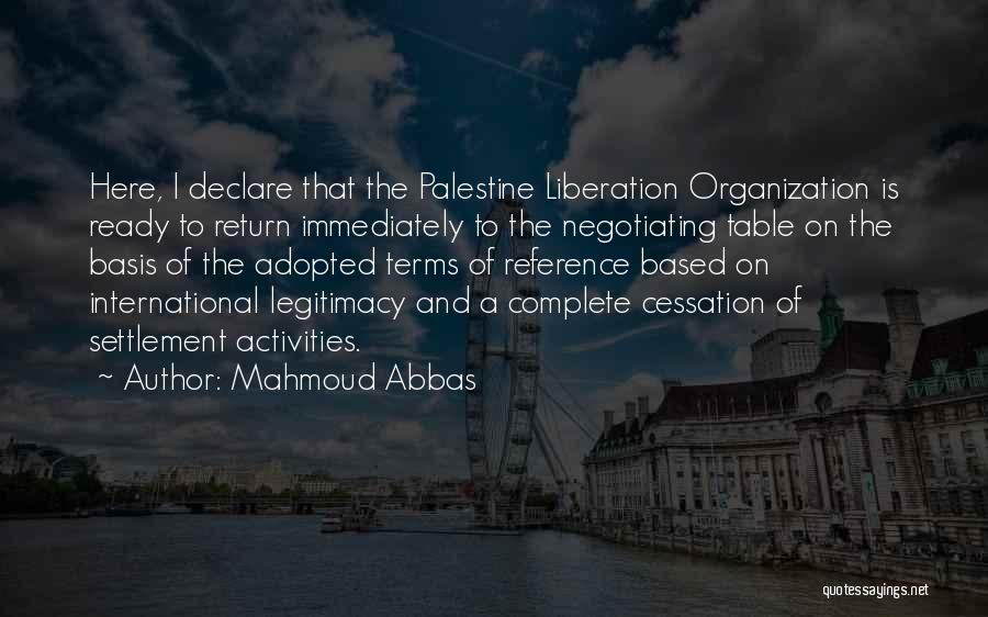 One Palestine Complete Quotes By Mahmoud Abbas