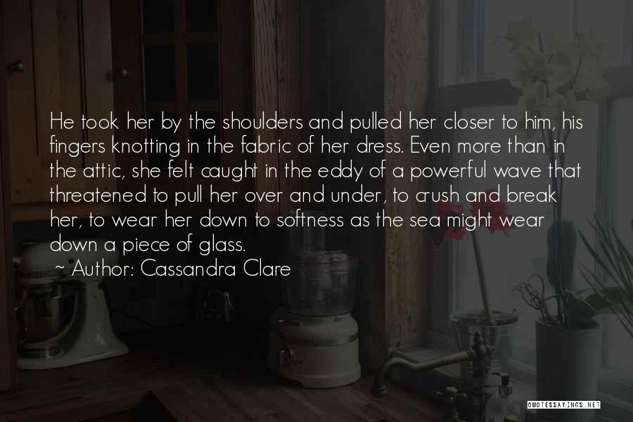One Piece Dress Quotes By Cassandra Clare
