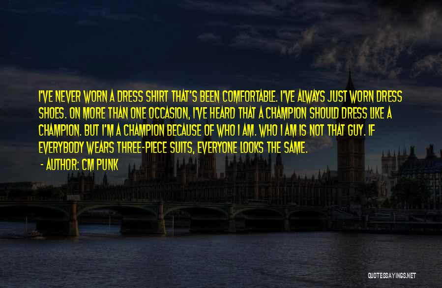 One Piece Dress Quotes By CM Punk