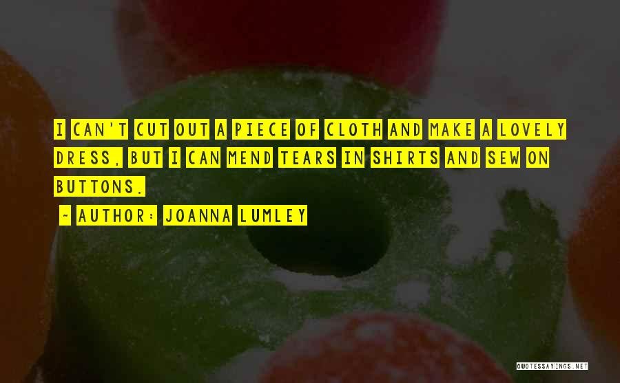 One Piece Dress Quotes By Joanna Lumley