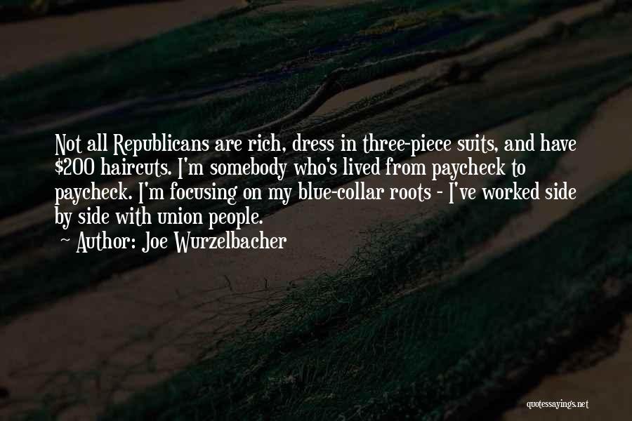 One Piece Dress Quotes By Joe Wurzelbacher