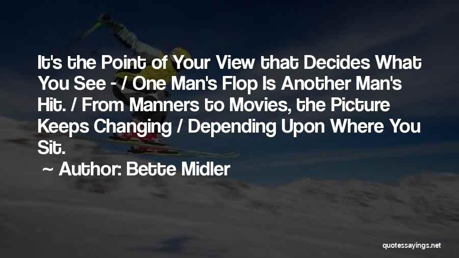 One Point Perspective Quotes By Bette Midler