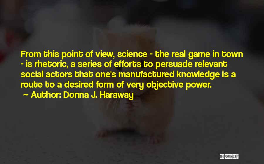 One Point Perspective Quotes By Donna J. Haraway