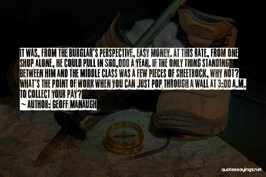One Point Perspective Quotes By Geoff Manaugh