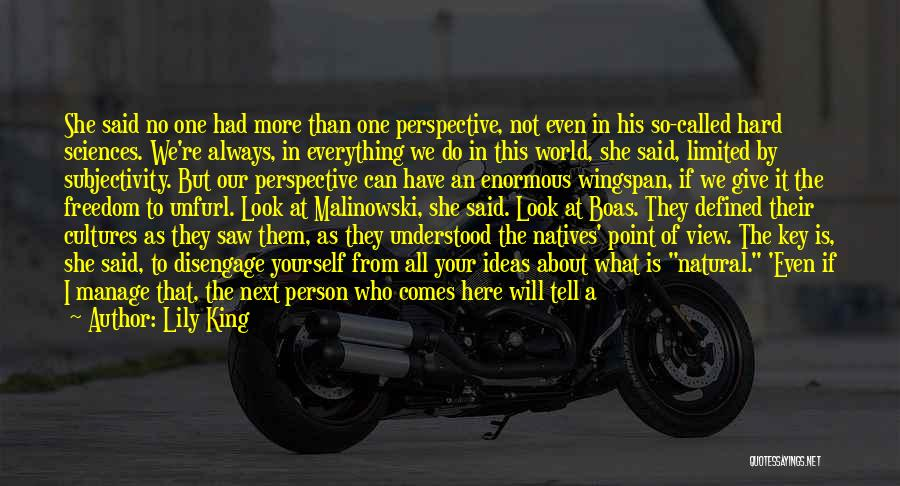 One Point Perspective Quotes By Lily King