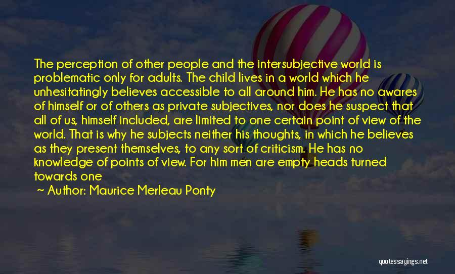 One Point Perspective Quotes By Maurice Merleau Ponty