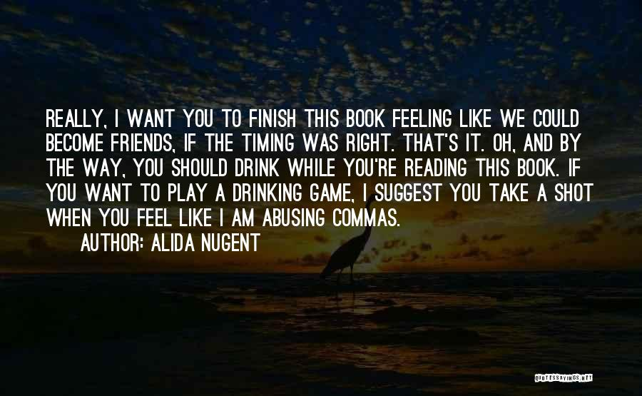 One Shot Book Quotes By Alida Nugent
