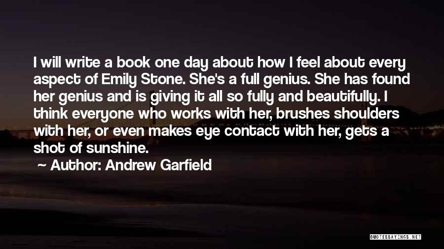 One Shot Book Quotes By Andrew Garfield