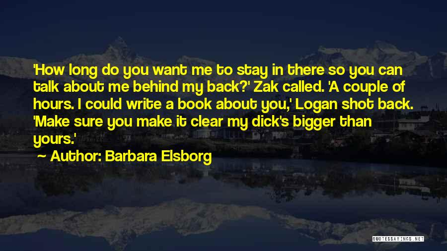 One Shot Book Quotes By Barbara Elsborg
