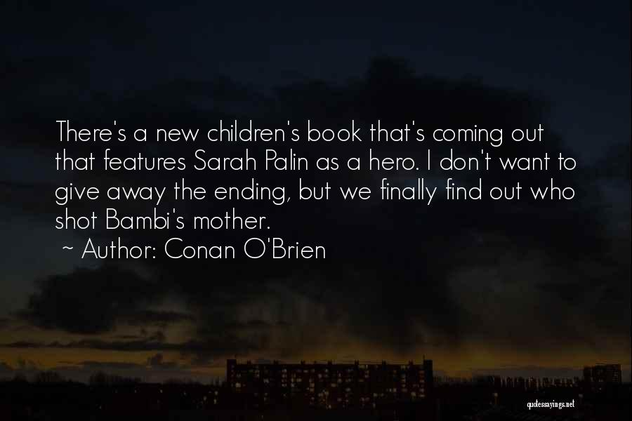 One Shot Book Quotes By Conan O'Brien