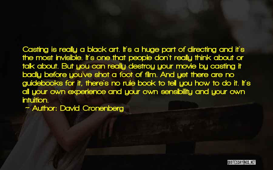 One Shot Book Quotes By David Cronenberg