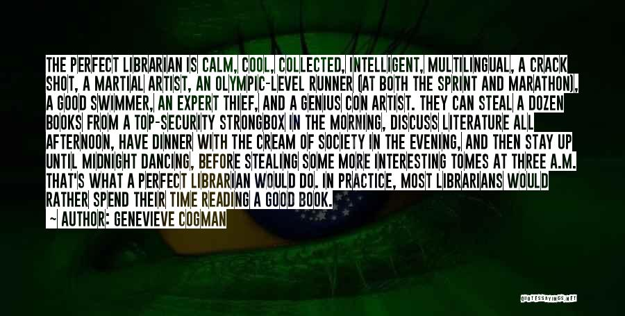 One Shot Book Quotes By Genevieve Cogman