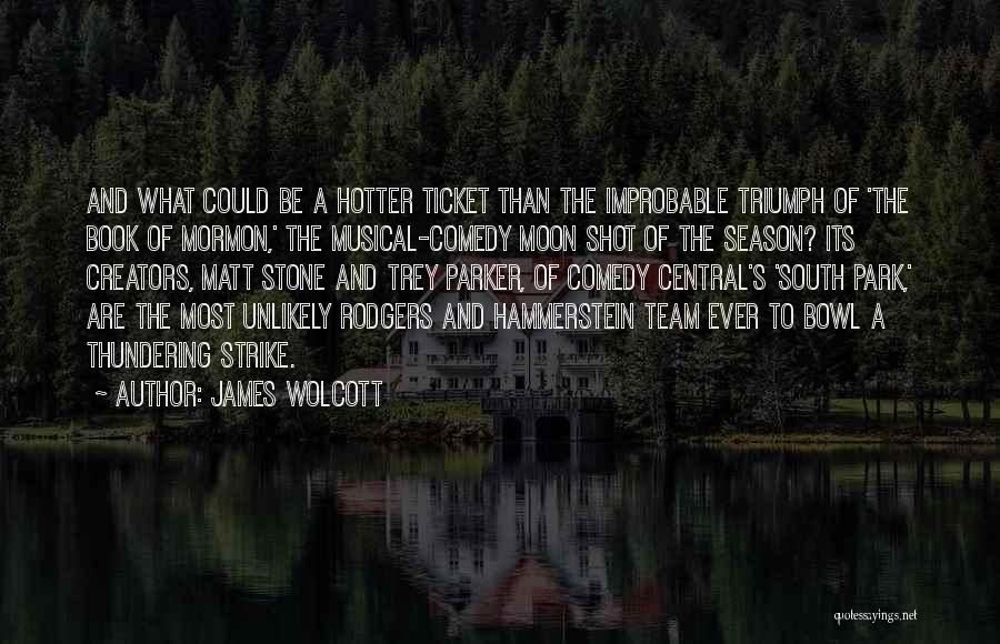 One Shot Book Quotes By James Wolcott