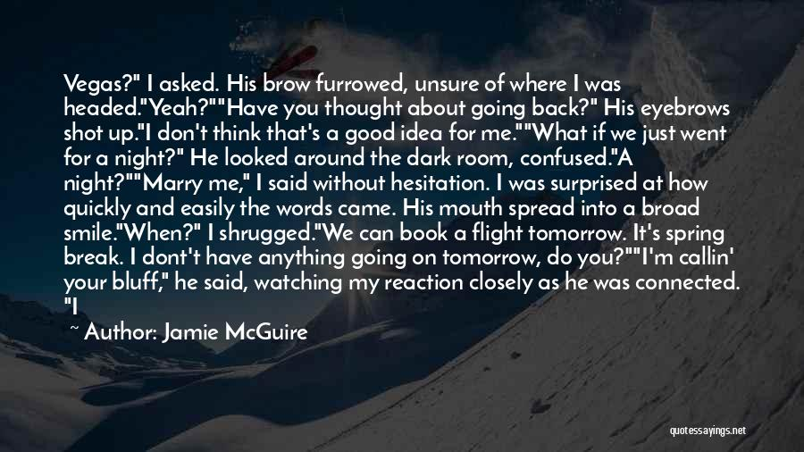 One Shot Book Quotes By Jamie McGuire