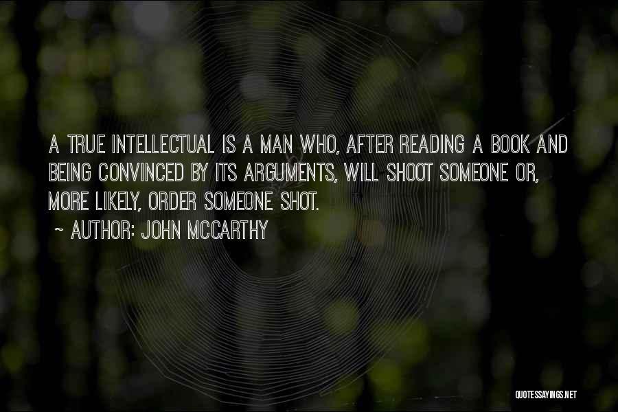 One Shot Book Quotes By John McCarthy