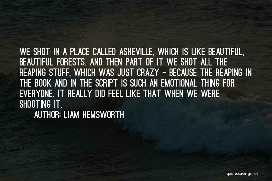 One Shot Book Quotes By Liam Hemsworth