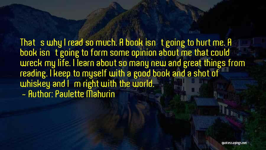 One Shot Book Quotes By Paulette Mahurin
