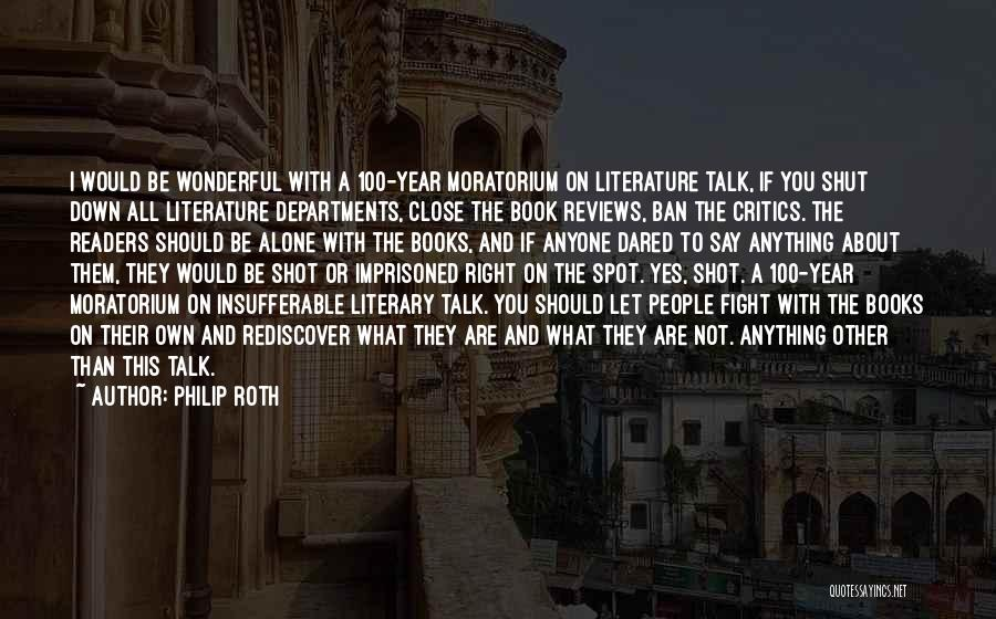 One Shot Book Quotes By Philip Roth