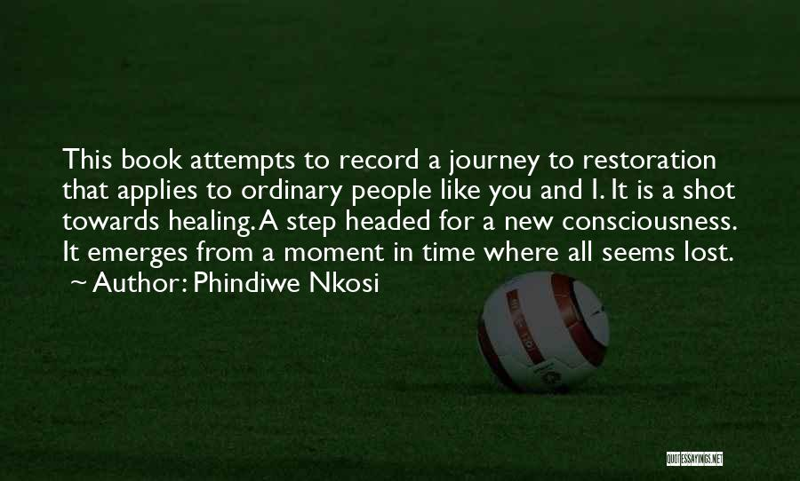 One Shot Book Quotes By Phindiwe Nkosi