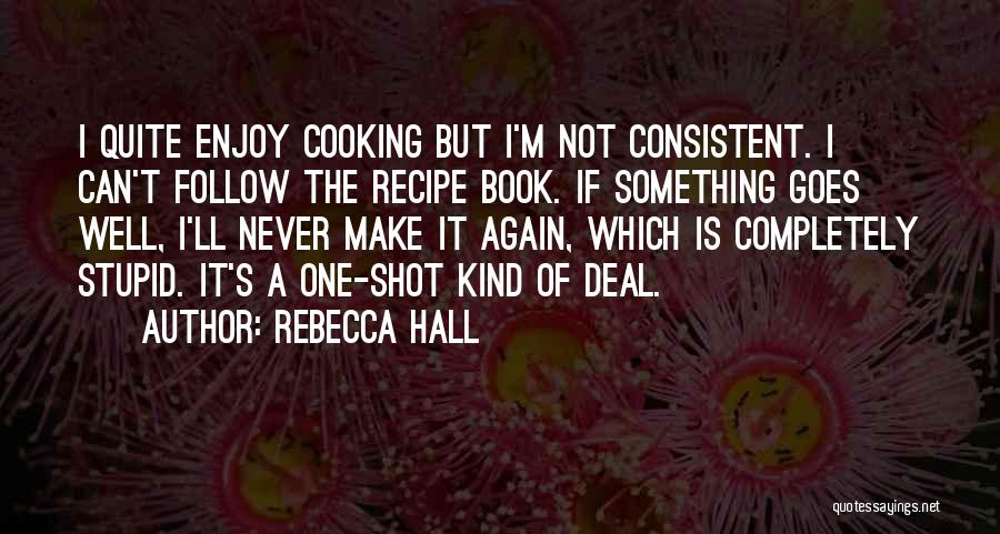 One Shot Book Quotes By Rebecca Hall