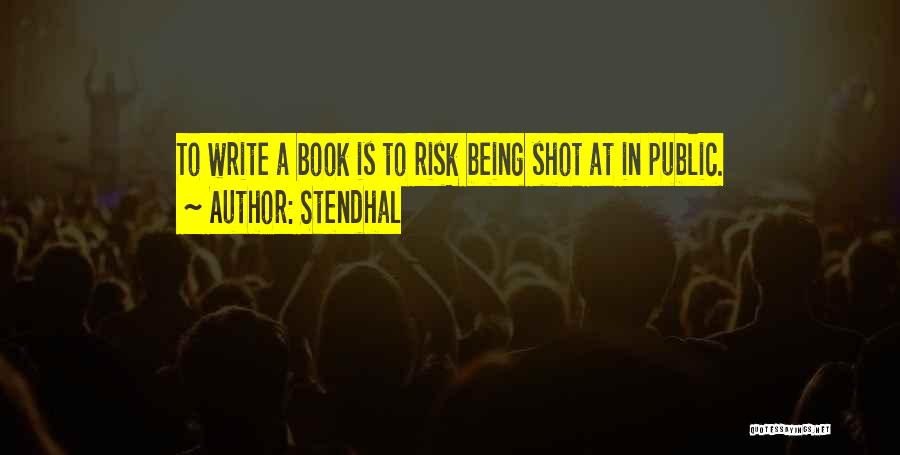 One Shot Book Quotes By Stendhal