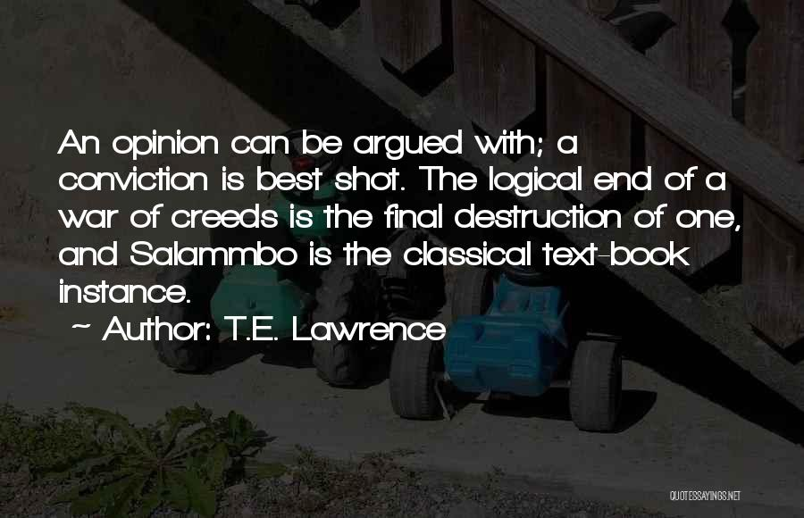 One Shot Book Quotes By T.E. Lawrence