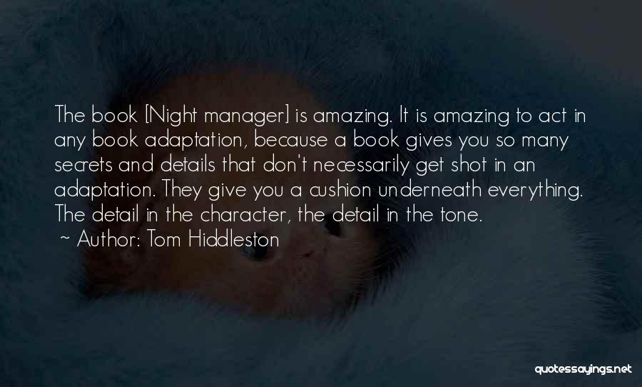 One Shot Book Quotes By Tom Hiddleston