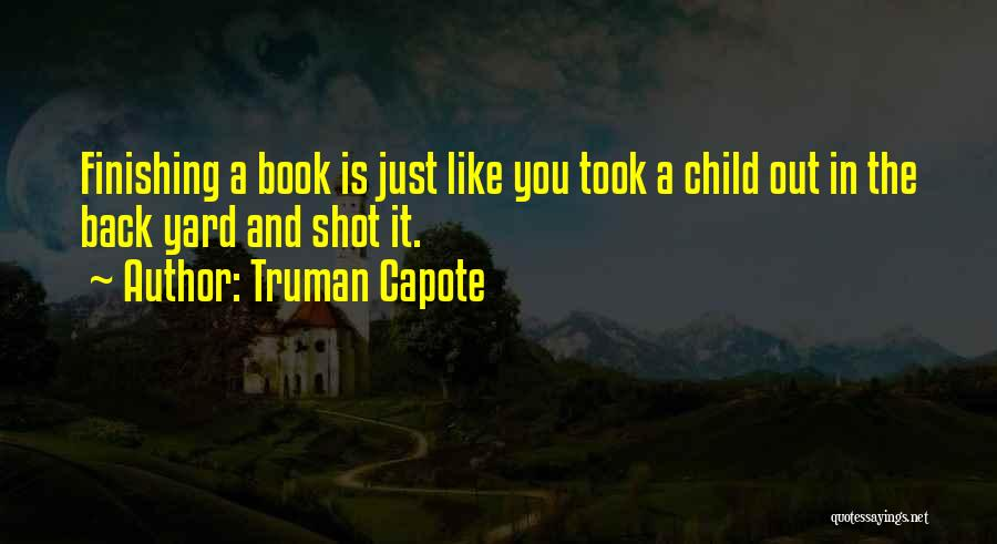 One Shot Book Quotes By Truman Capote
