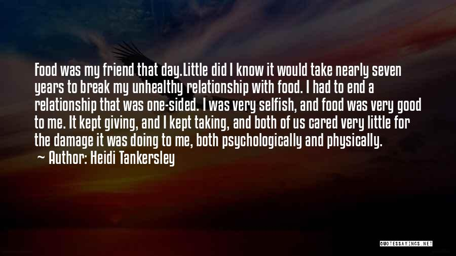 One Sided Best Friend Quotes By Heidi Tankersley